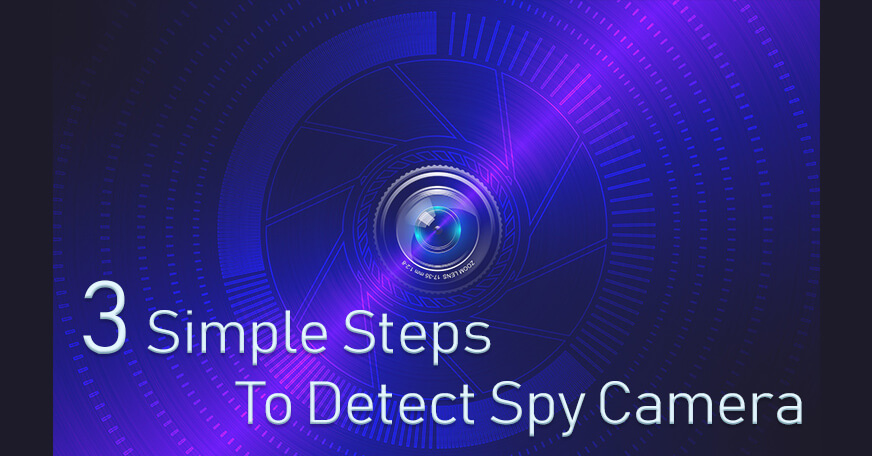 Detect Spy Camera Like A Pro In 3 Simple Steps | Burnaby