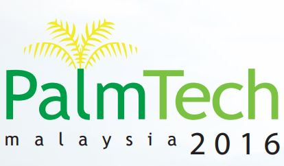 Malaysia International Palm Oil Technology Expo 2016 (PALMTECH)