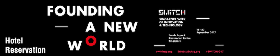 SWITCH (Singapore Week of Innovation & TeCHnology) 2017